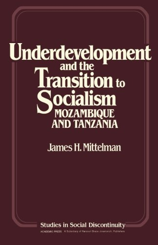 9781483243641: Underdevelopment and the Transition to Socialism: Mozambique and Tanzania