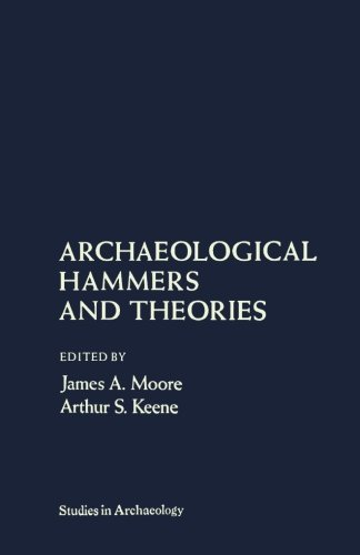 9781483243702: Archaeological Hammers and Theories