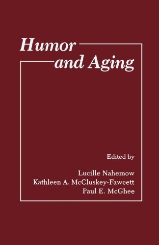 9781483243979: Humor and Aging