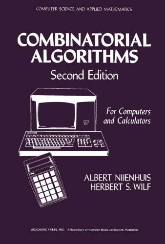 9781483244143: Combinatorial Algorithms: For Computers and Calculators