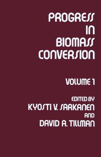 Progress in Biomass Conversion: Volume I
