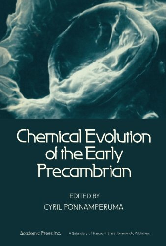 9781483244891: Chemical Evolution of the Early Precambrian