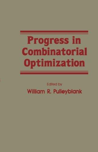 9781483245027: Progress in Combinatorial Optimization