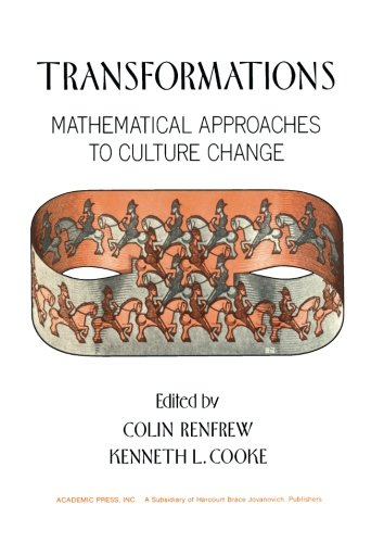 9781483245225: Transformations: Mathematical Approaches to Culture Change