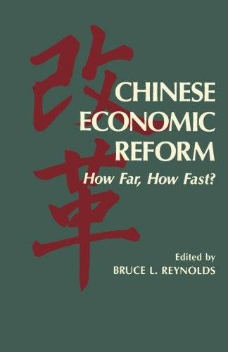 9781483245256: Chinese Economic Reform: How Far, How Fast?