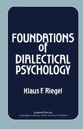 9781483245317: Foundations of Dialectical Psychology