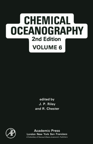 9781483245386: Chemical Oceanography: 2nd Edition (Volume 6)