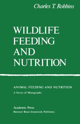 9781483245447: Wildlife Feeding and Nutrition