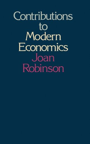 9781483245508: Contributions to Modern Economics