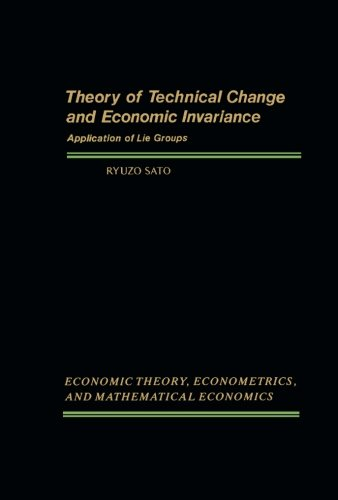 9781483246161: Theory of Technical Change and Economic Invariance: Application of Lie Groups
