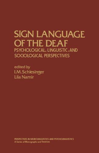 9781483246260: Sign Language of the Deaf: Psychological, Linguistic, and Sociological Perspectives