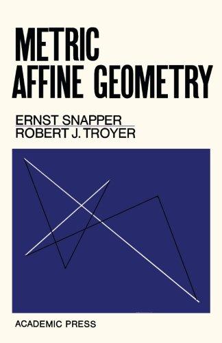 9781483246680: Metric Affine Geometry