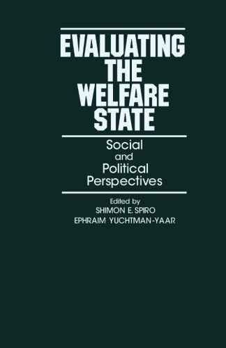 9781483246796: Evaluating the Welfare State: Social and Political Perspectives