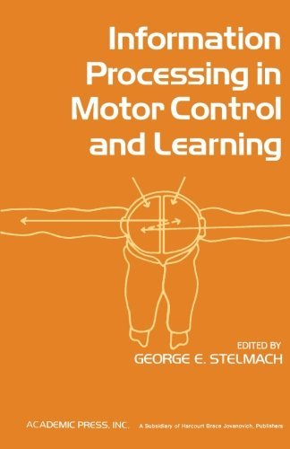 9781483246932: Information Processing in Motor Control and Learning