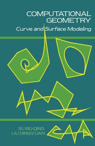 9781483247137: Computational Geometry: Curve and Surface Modeling