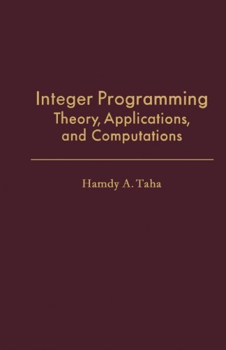 9781483247335: Integer Programming: Theory, Applications, and Computations