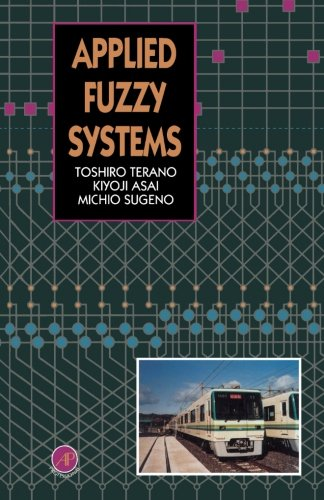 9781483247441: Applied Fuzzy Systems