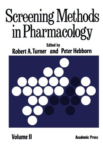 Screening Methods in Pharmacology: Volume II