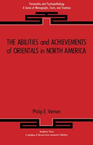 9781483247977: The Abilities and Achievements of Orientals in North America