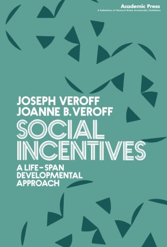 9781483247984: Social Incentives: A Life-Span Developmental Approach