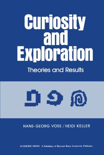 9781483248059: Curiosity and Exploration: Theories and Results