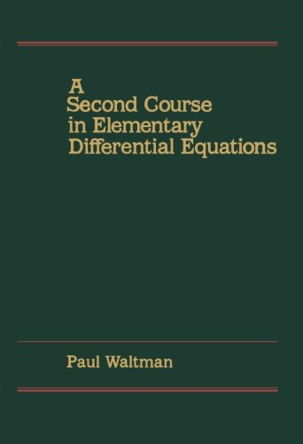9781483248127: A Second Course in Elementary Differential Equations