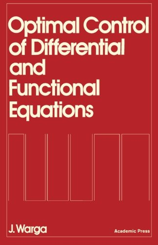 9781483248158: Optimal Control of Differential and Functional Equations