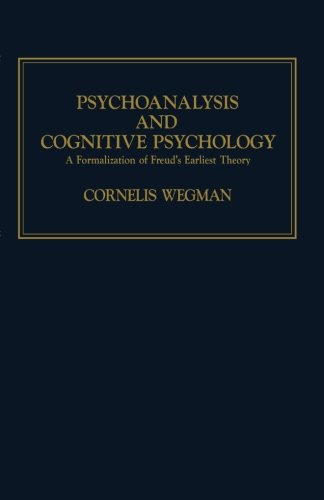 9781483248233: Psychoanalysis and Cognitive Psychology: A Formalization of Freud's Earliest Theory