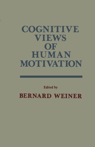9781483248257: Cognitive Views of Human Motivation