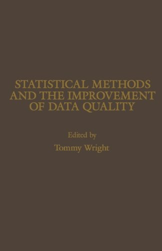 9781483248714: Statistical Methods and the Improvement of Data Quality