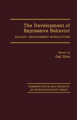 9781483248837: The Development of Expressive Behavior: Biology-Environment Interactions
