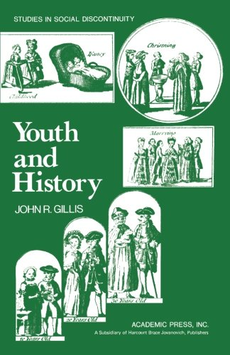 9781483248912: Youth and History: Tradition and Change in European Age Relations 1770-Present