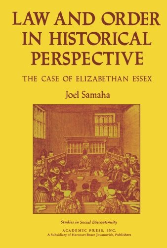 9781483248943: Law and Order in Historical Perspective: The Case of Elizabethan Essex