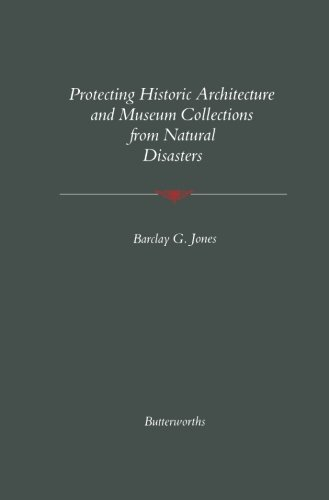 9781483249155: Protecting Historic Architecture and Museum Collections from Natural Disasters