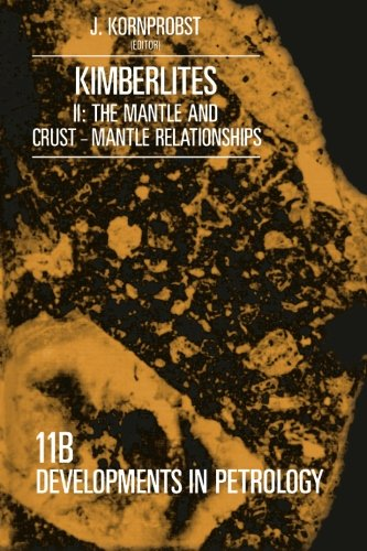 9781483249520: Kimberlites: II: The Mantle and Crust - Mantle Relationships