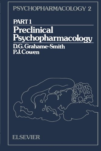 9781483249858: Preclinical Psychopharmacology