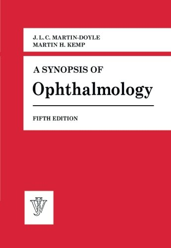 9781483250182: A Synopsis of Ophthalmology