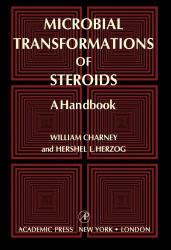 Microbial Transformations of Steroids: A Handbook: William Charney