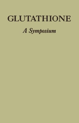 9781483252254: Glutathione: Proceedings of the Symposium Held at Ridgefield, Connecticut, November, 1953