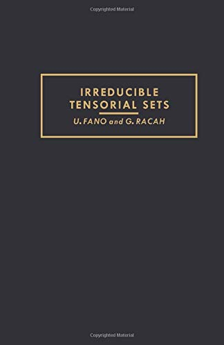 9781483253848: Irreducible Tensorial Sets