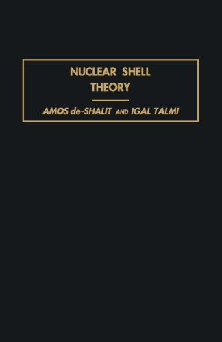 9781483253879: Nuclear Shell Theory