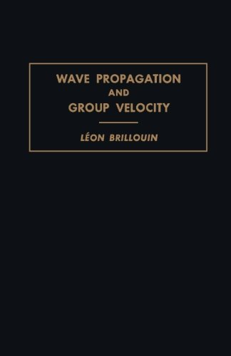 9781483253930: Wave Propagation and Group Velocity