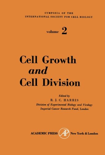 9781483253992: Cell Growth and Cell Division