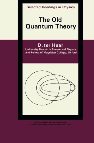 9781483254081: The Old Quantum Theory