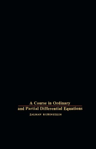 9781483254234: A Course in Ordinary and Partial Differential Equations