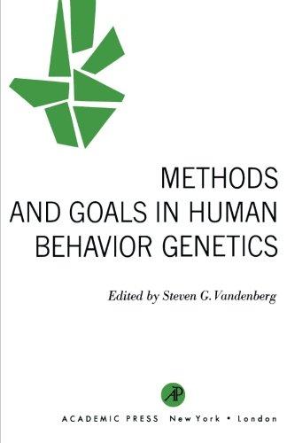 9781483255422: Methods and Goals in Human Behavior Genetics