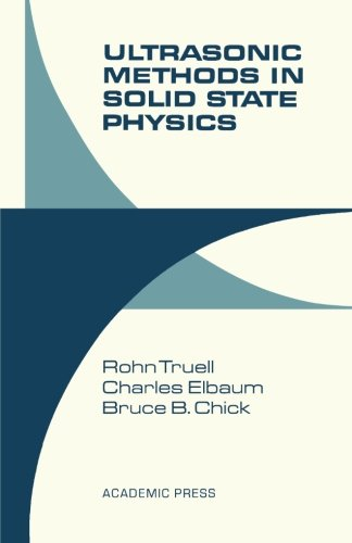9781483256436: Ultrasonic Methods in Solid State Physics