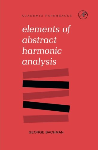 9781483256788: Elements of Abstract Harmonic Analysis