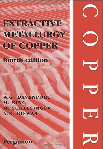 9781483299594: Extractive Metallurgy of Copper