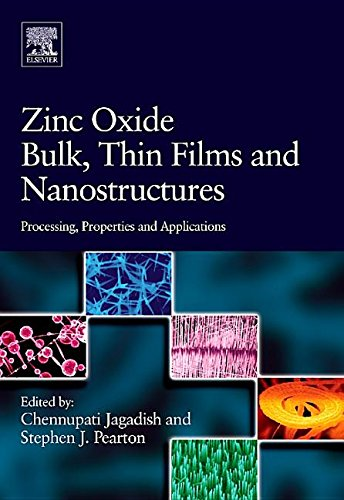9781483299679: Zinc Oxide Bulk, Thin Films and Nanostructures: Processing, Properties, and Applications